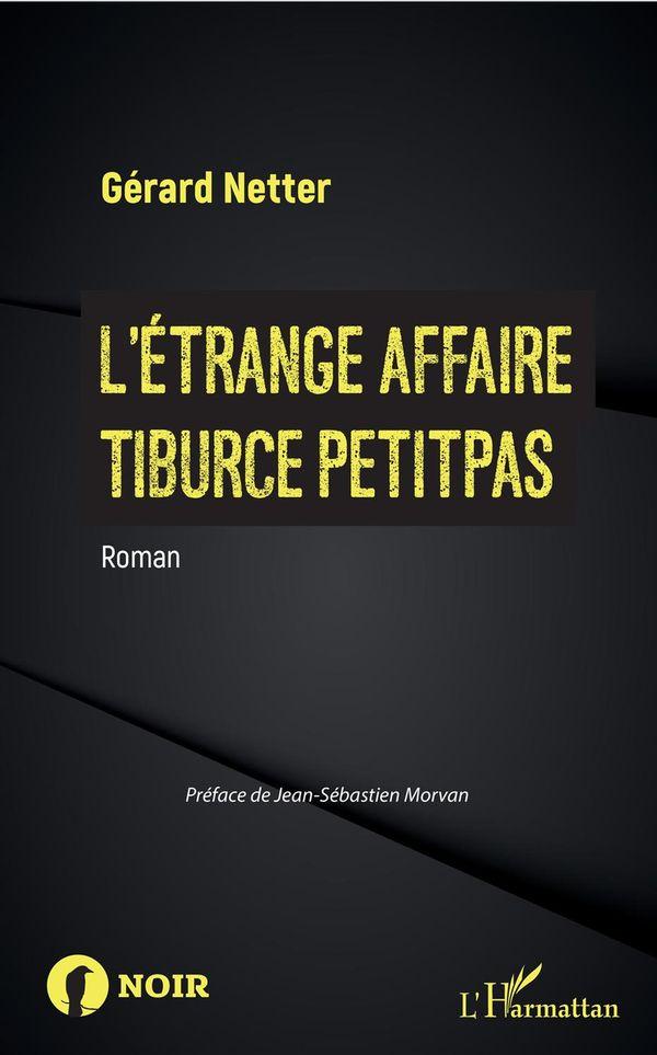 L'Etrange affaire Tiburce Petitpas