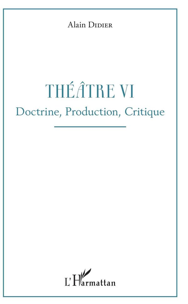 Théâtre VI
