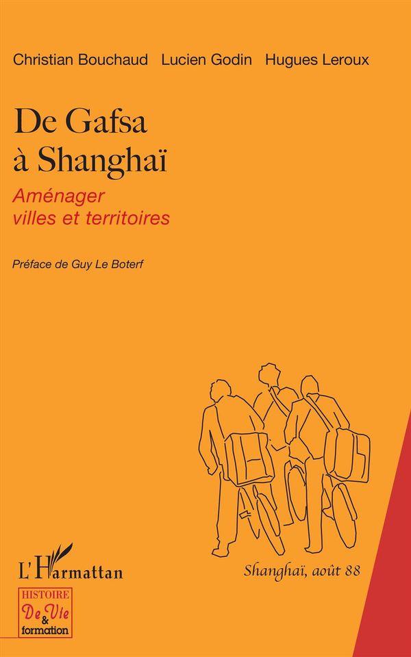 De Gafsa à Shangai