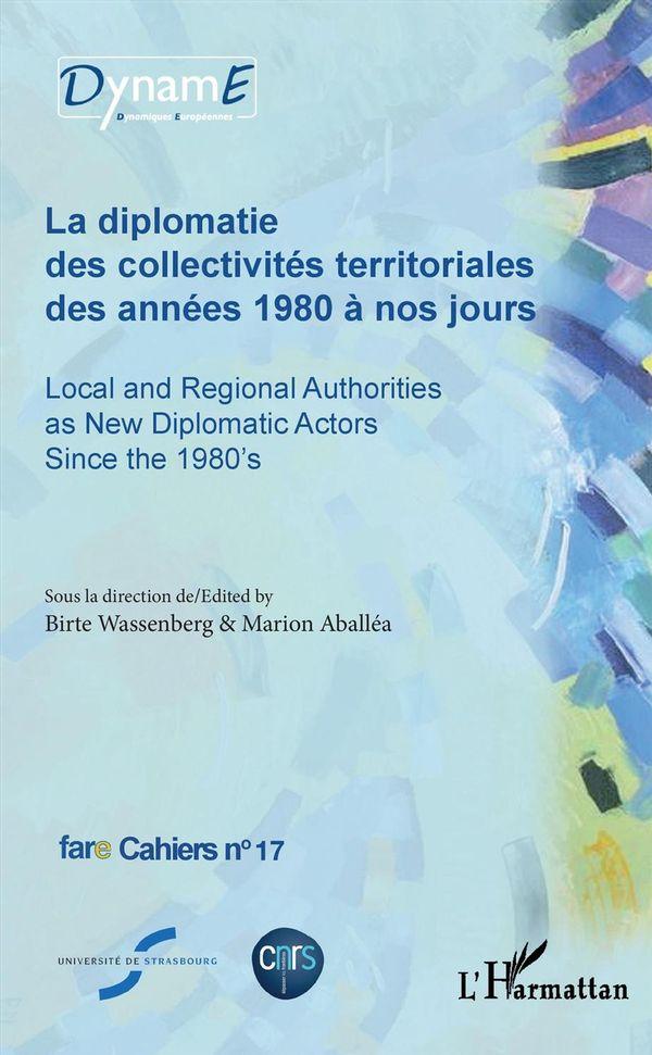La diplomatie des collectivités territoriales des années 1980 à nos jours