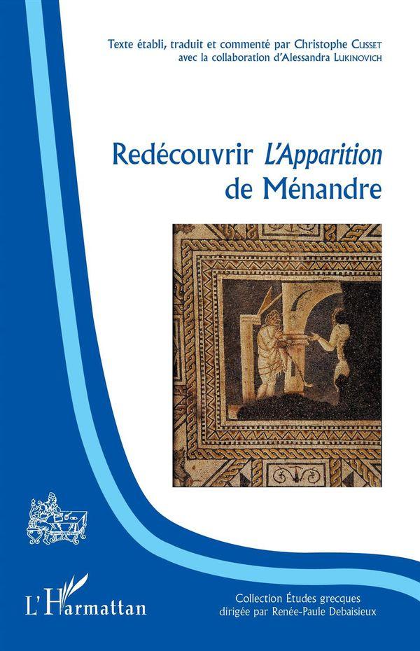 Redécouvrir l'Apparition de Ménandre