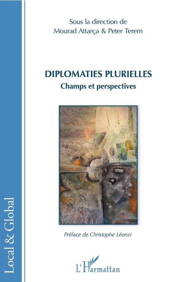 Diplomaties plurielles