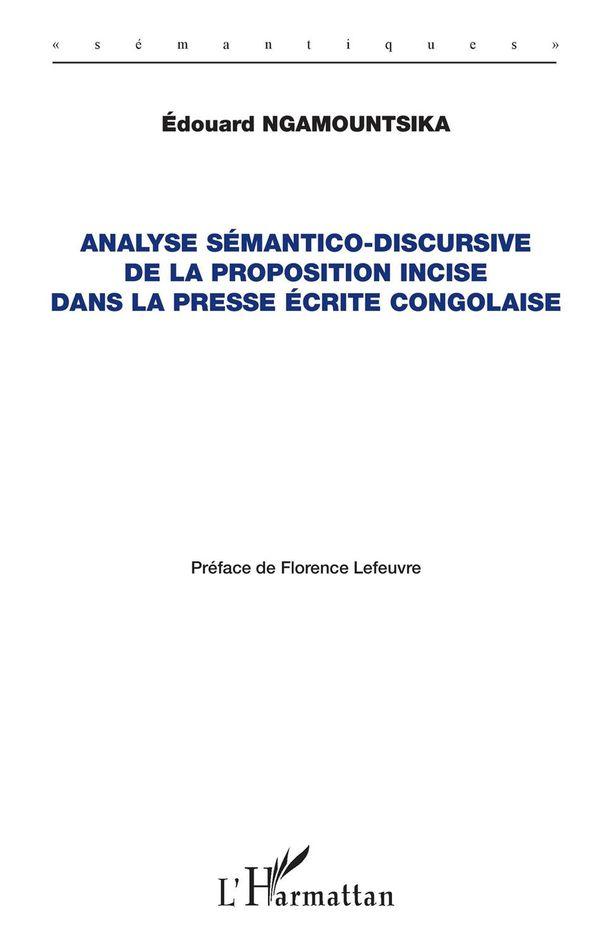 Analyse sémantico-discursive de la proposition incise dans la presse écrite congolaise
