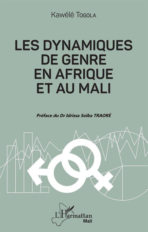 Les dynamiques de genre en Afrique et au Mali