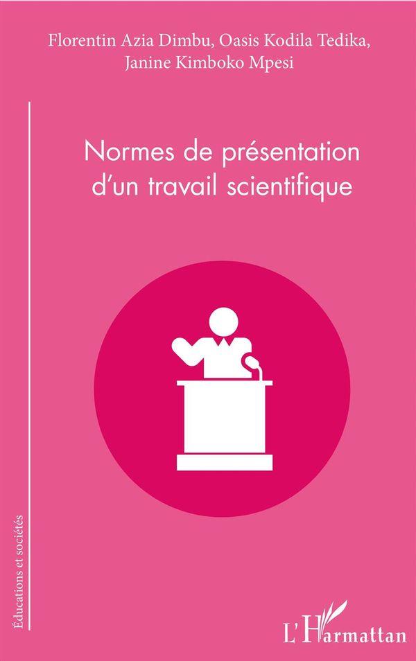 Normes de présentation d'un travail scientifique
