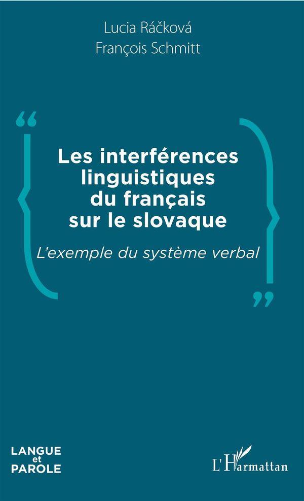 Les interférences linguistiques du français sur le slovaque