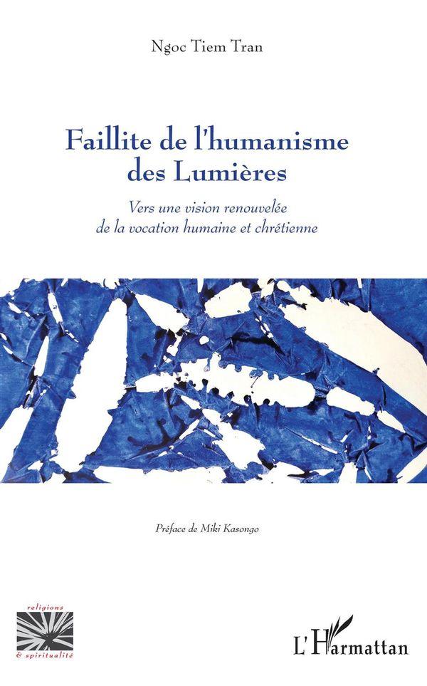 Faillite de l'humanisme des Lumières
