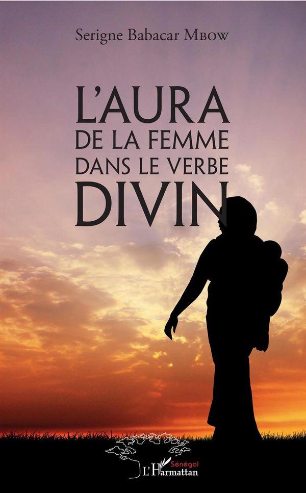 L'aura de la femme dans le verbe divin