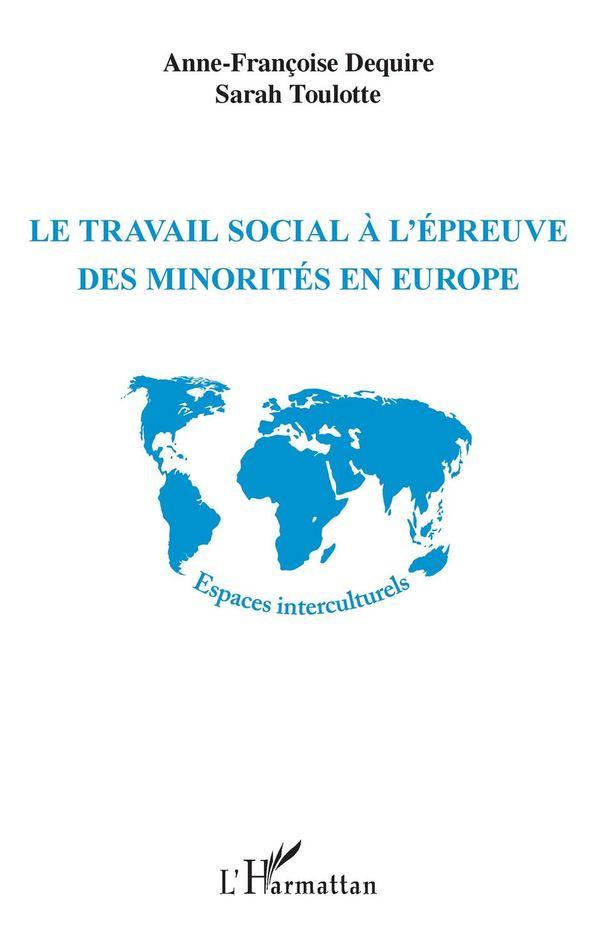 Le travail social à l'épreuve des minorités en Europe