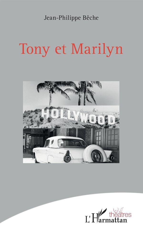 Tony et Marilyn