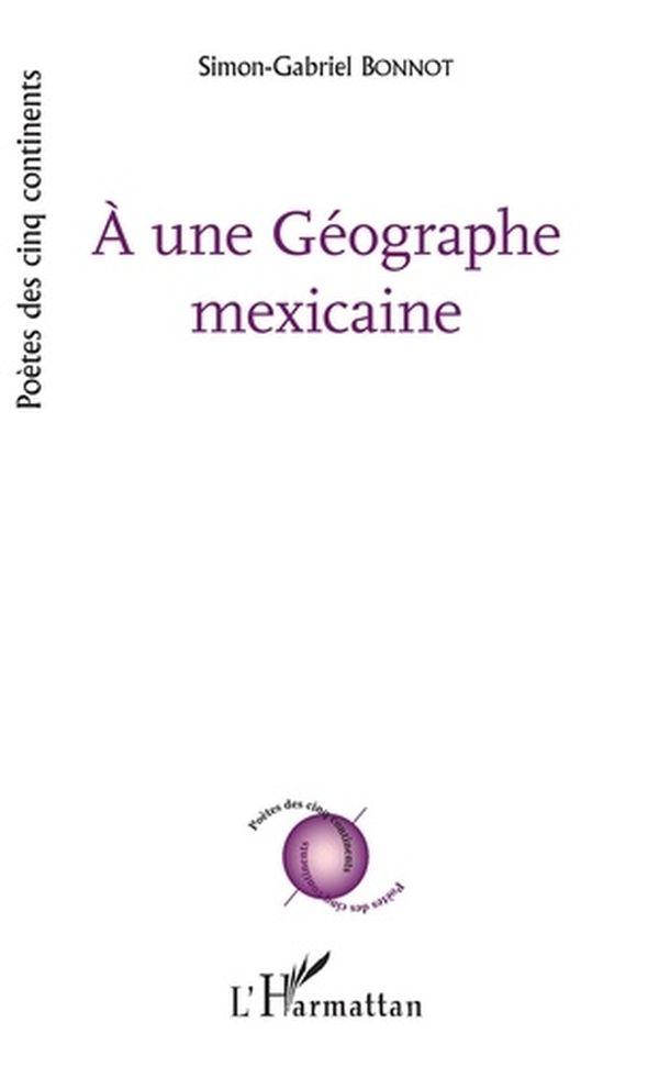 A une Géographe mexicaine