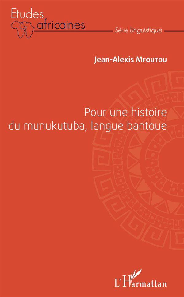 Pour une histoire du munukutuba, langue bantoue