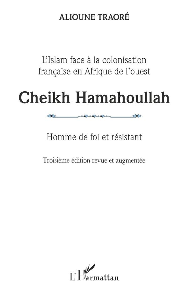 Cheikh Hamahoullah Homme de foi et résistant