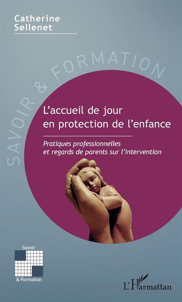 L'accueil de jour en protection de l'enfance