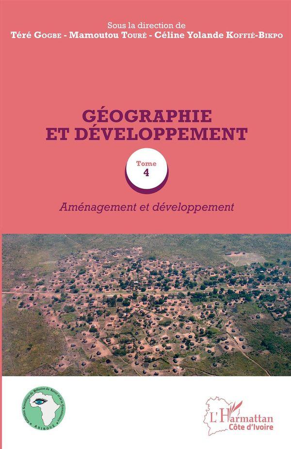 Géographie et développement Tome 4