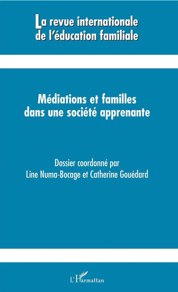 Médiations et familles dans une société apprenante