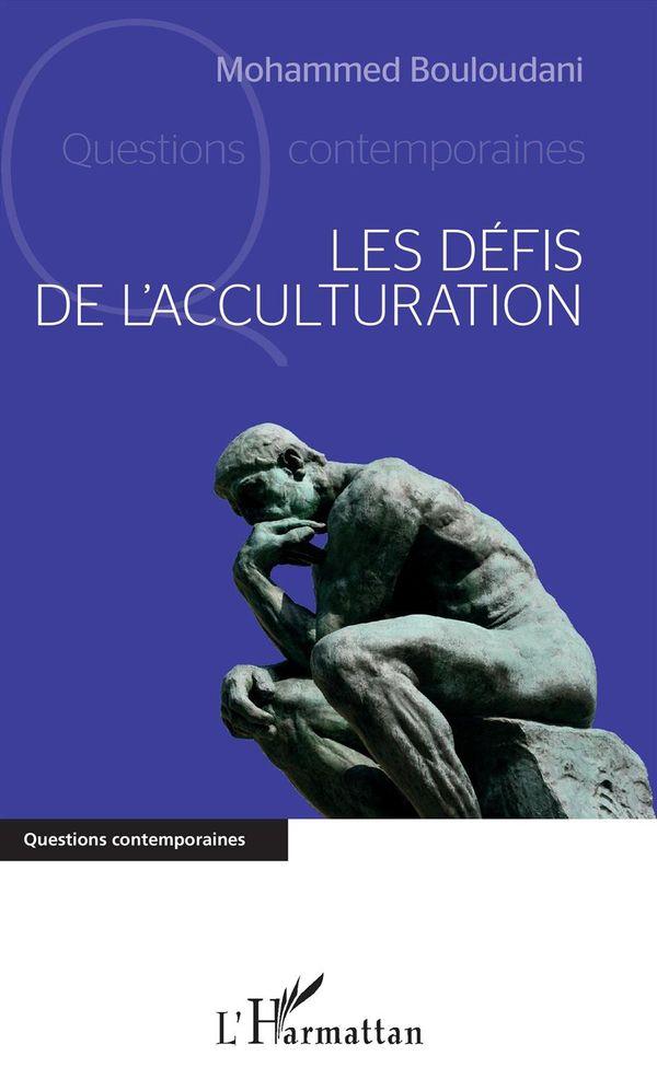 Les défis de l'acculturation