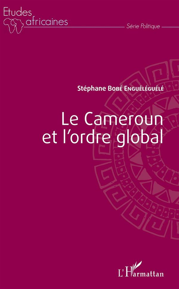 Le Cameroun et l'ordre global