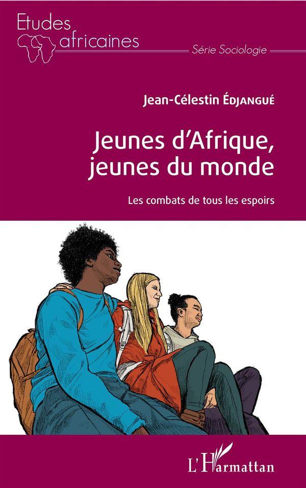 Jeunes d'Afrique, jeunes du monde