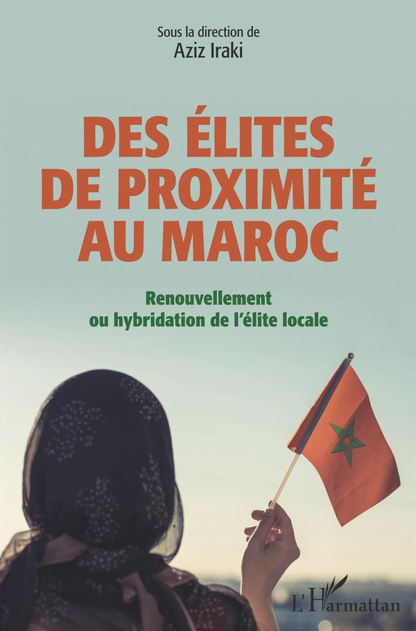 Des élites de proximité au Maroc
