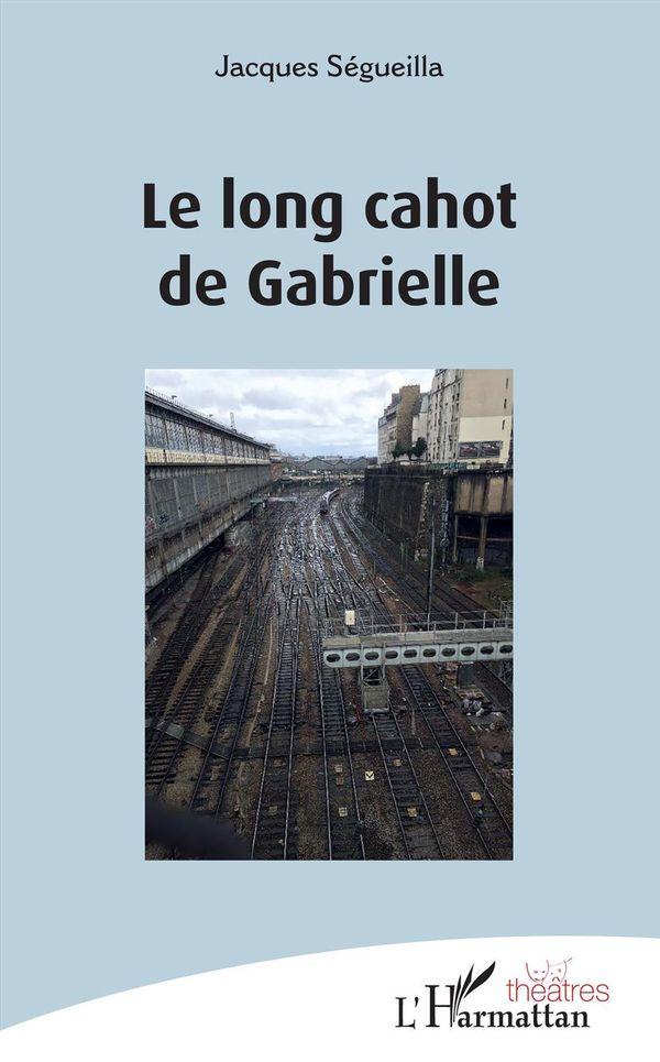 Le long cahot de Gabrielle