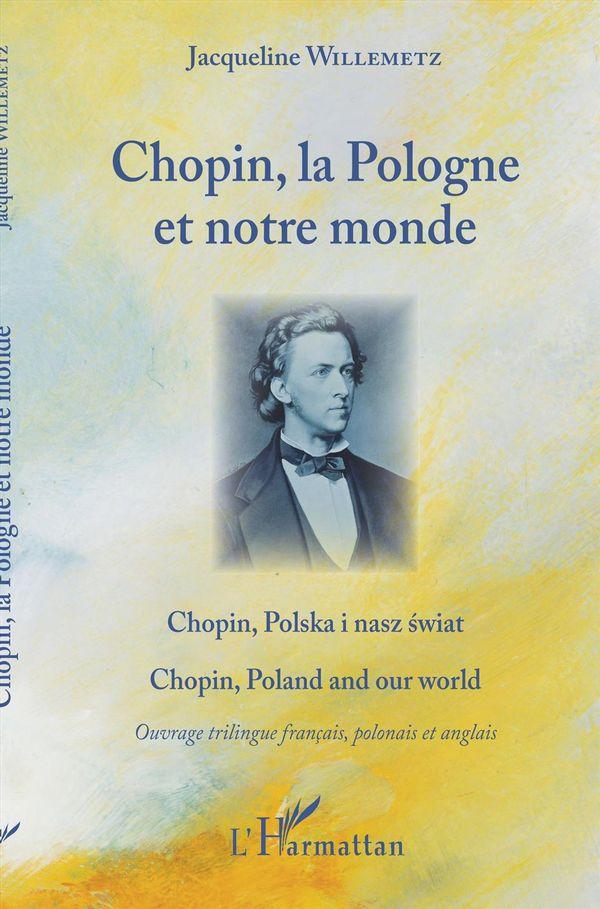 Chopin, la Pologne et notre monde