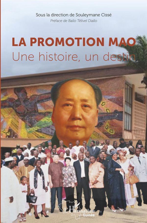 La promotion Mao. Une histoire, un destin