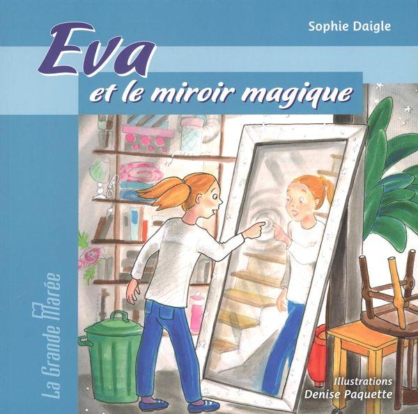 Eva et le miroir magique