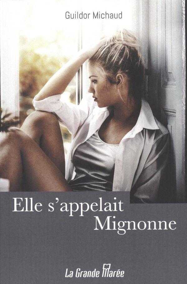 Elle s'appelait Mignonne