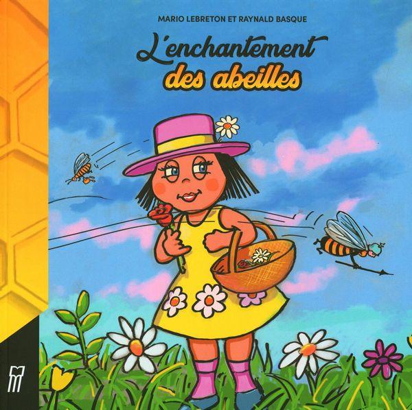 L'enchantement des abeilles