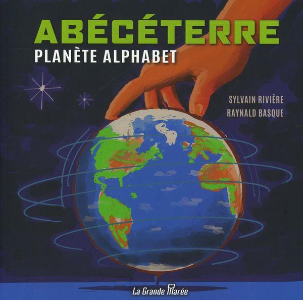 Abécéterre : Planète Alphabet