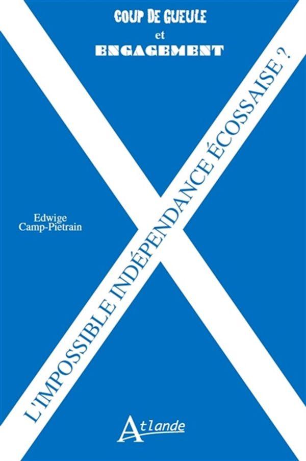 L'impossible indépendance écossaise ?