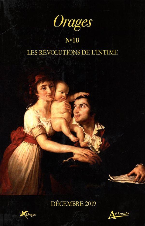 Orages 18 :  Les révolutions de l'intime