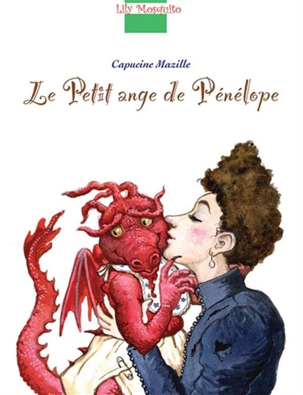 Lily Mosquito : Le petit ange de Pénélope