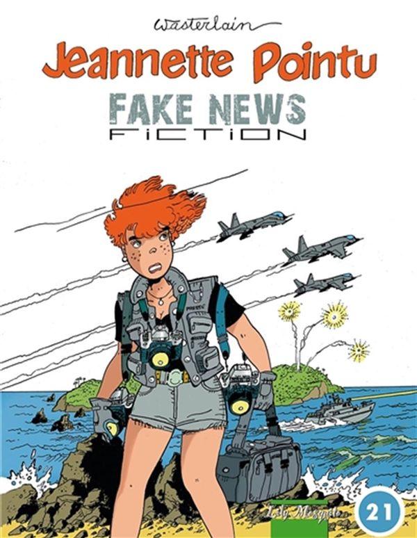 Jeannette Pointu, Fake news fiction