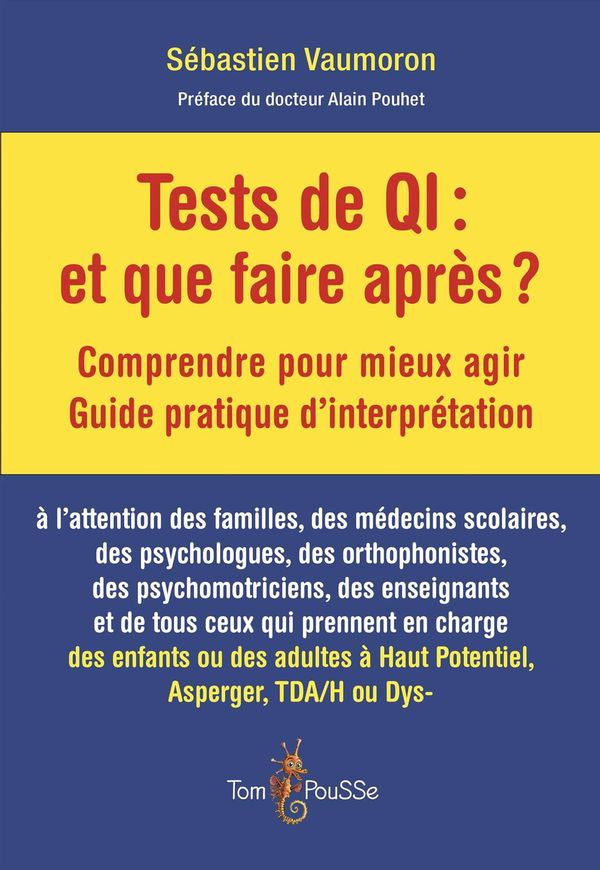 Tests de QI  et que faire aprè