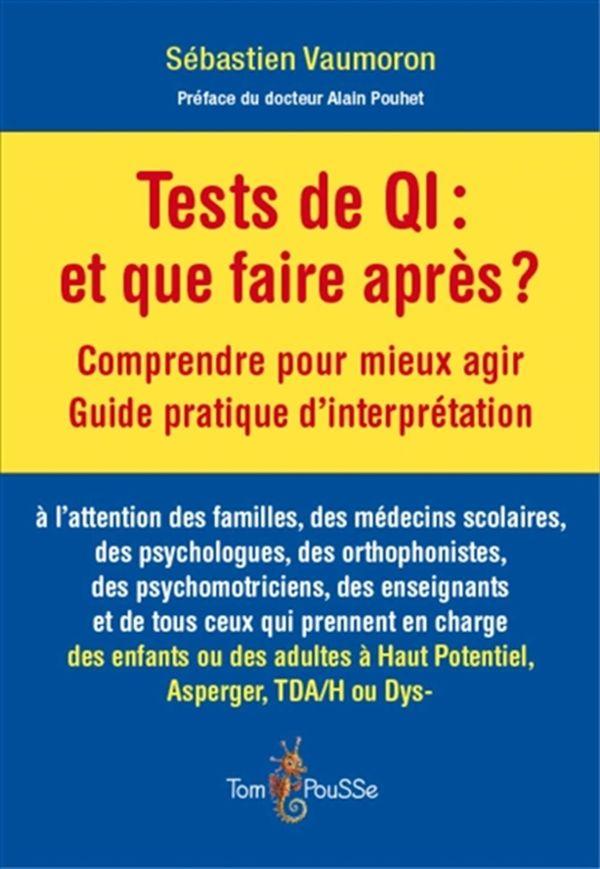 Tests de QI  et que faire aprè