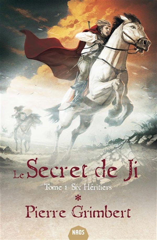 Le secret de Ji 01 : Six héritiers