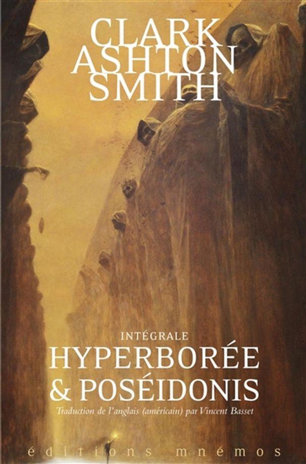 Intégrale Clark Ashton Smith 02 : Hyperborée et Poséidonis