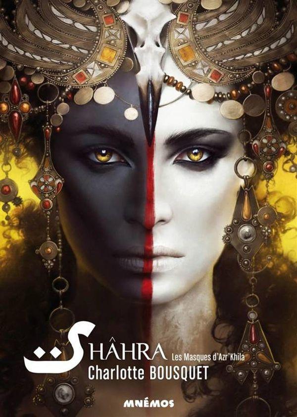 Shâhra : Les masques d'Azr'Khila