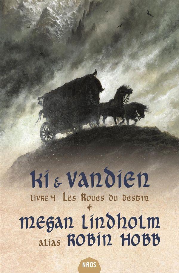 Ki et Vandien 04 : Les roues du destin