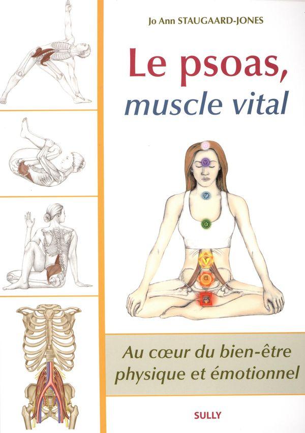 Le Psoas, muscle vital