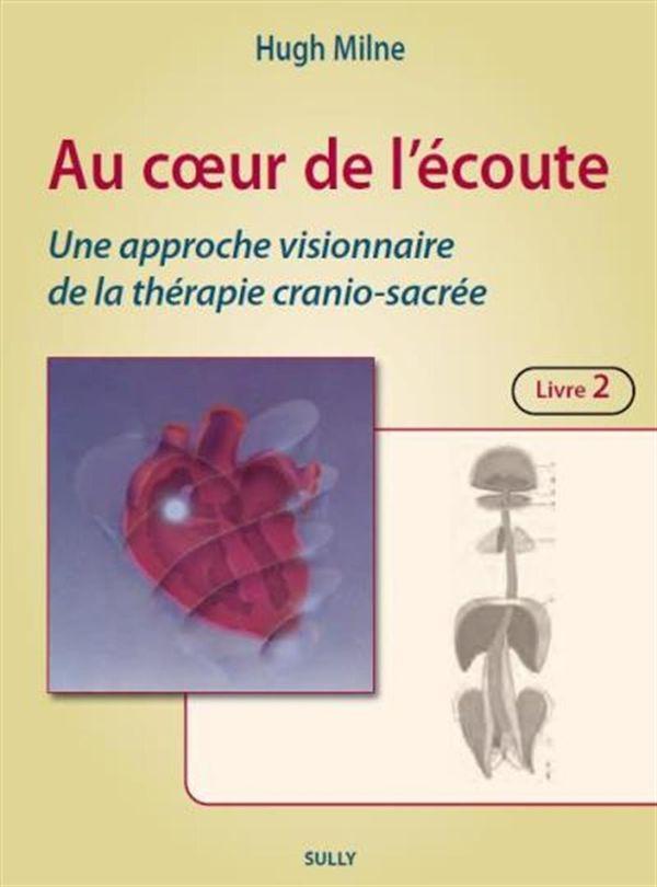 Au coeur de l'écoute : Une approche visionnaire de la thérapie cranio-sacrée