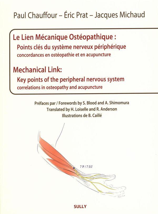 Le Lien Mécanique Ostéopathique : Points clés du système nerveux périphérique