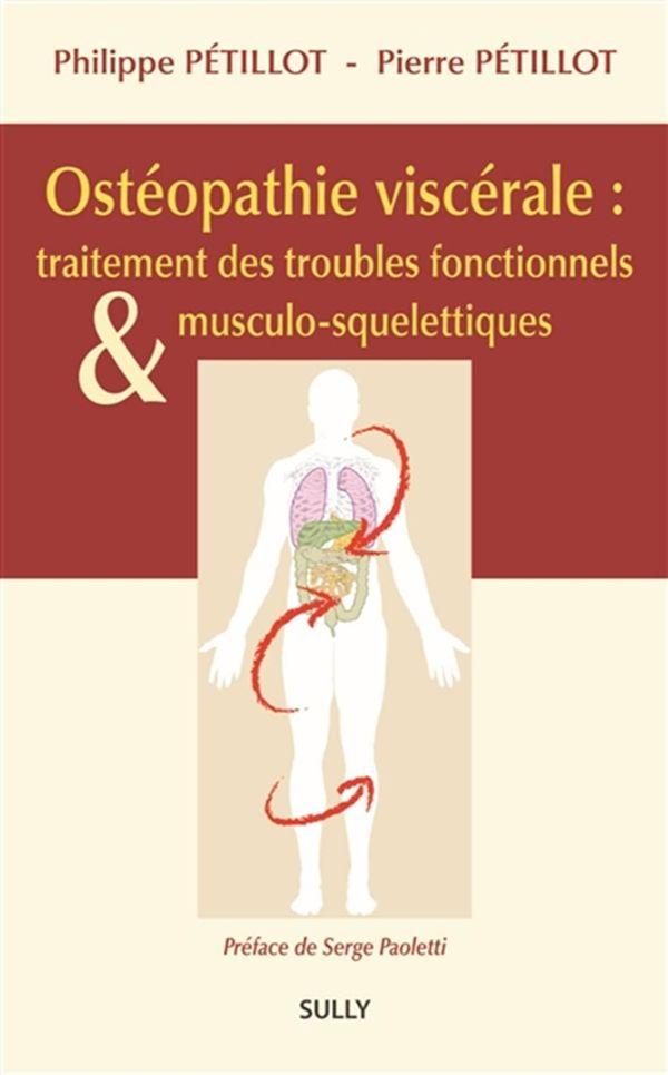 Ostéopathie viscérale : traitement des troubles fonctionnels & musculo-squelettiques