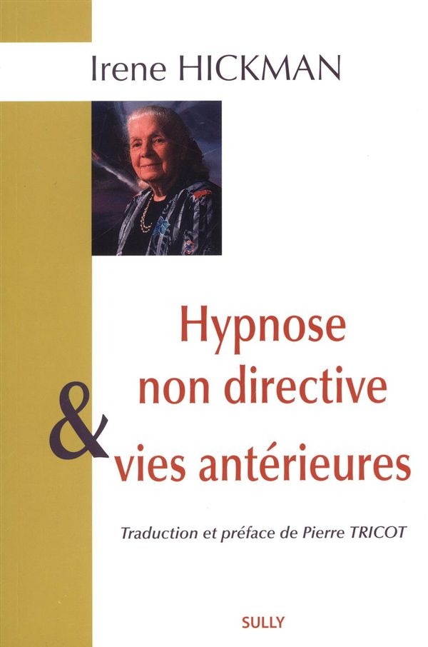 Hypnose non directive & vies antérieures