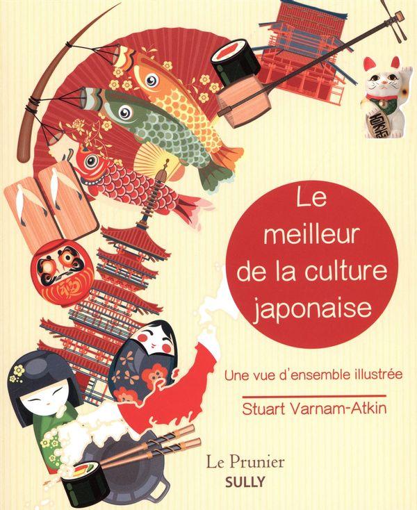 Le meilleur de la culture japonaise : Une vue d'ensemble illustrée