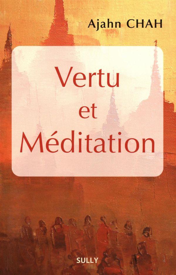 Vertu et méditation N.E.