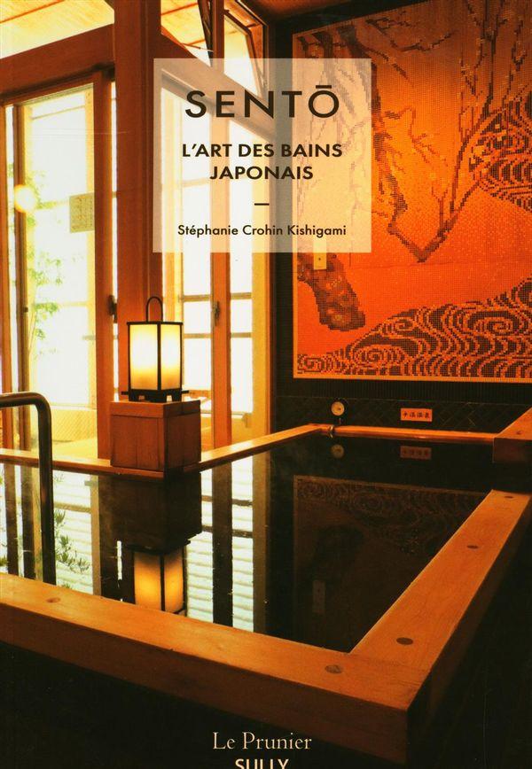 Sento, l'art des bains japonais