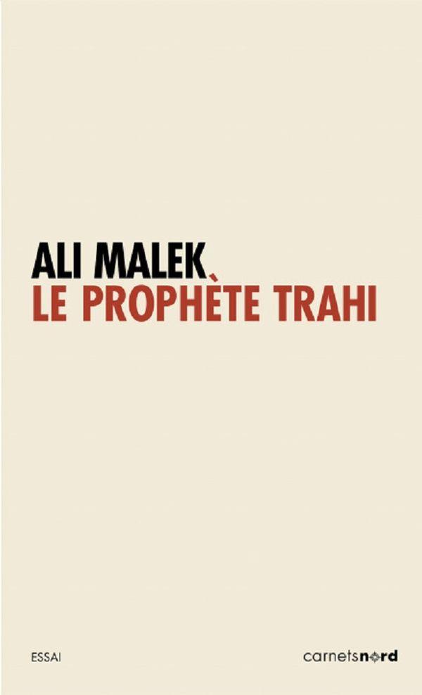 Prophète trahi Le